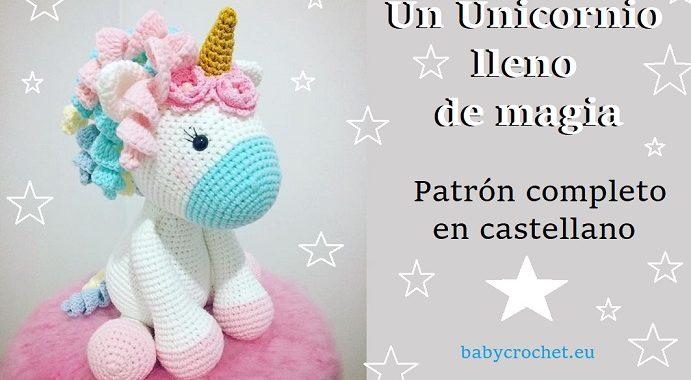Un Unicornio lleno de magia - patrón castellano